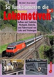 So funktionieren die Schweizer Locomotiven