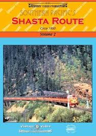 Southern Pacific's Shasta Route Vol. 2