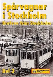 Spårvagnar I Stockholm Del 3