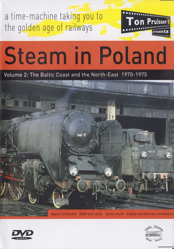 Steam in Poland vol 2 1969-1985 The Baltic coast