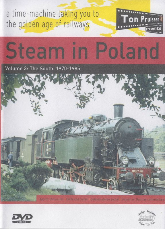 Steam in Poland vol.3 1969-1985 the south