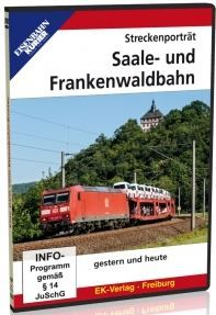 Streckenporträt Saale und Frankenwaldbahn