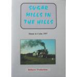 Sugar Mills in the Hills