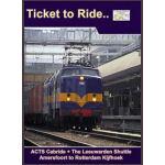 TTR 43 ACTS Cabride+ The Leeuwarden Shuttle: Amersfoort to Rotterdam Kijfhoek