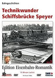 Technikwunder Schiffsbrücke Speyer