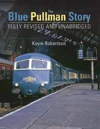 The Blue Pullman Story