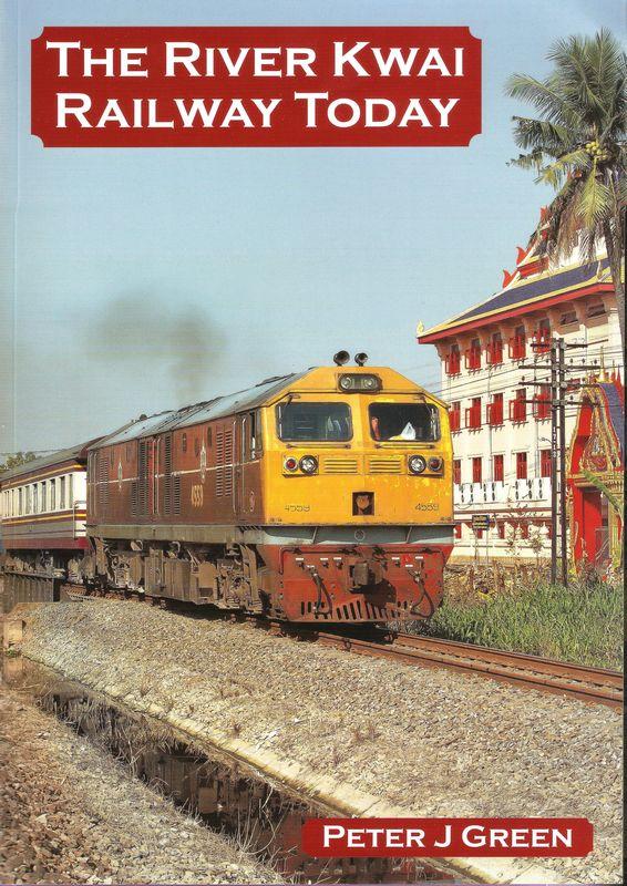 The River Kwai Railway Today
