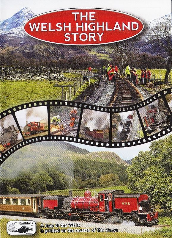 The Welsh Highland Story
