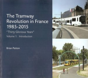 The tramway revolution in France vol1