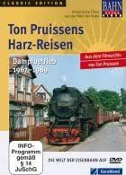 Ton Pruissens Harz-Reisen Danpfbetrieb 1967-1989
