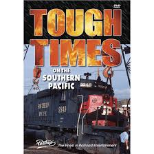 Tough times on the Southern Pacific