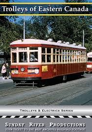 Trolleys of Eastern Canada