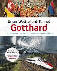 Unser Weltrekord Tunnel Gotthard