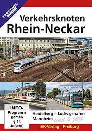 Verkehrsknoten Rhein-Neckar damals und jetzt