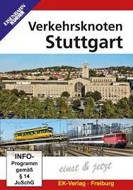 Verkehrsknoten Stuttgart damals und jetzet