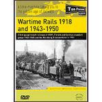 Wartime Rails 1918 & 1943-1950
