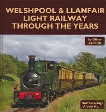 Welshpool & Llanfair Light Railway through the years