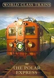World Class Trains; The Polar Exp