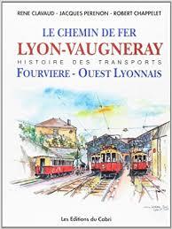 Le Chemin de Fer de Lyon à Vaugneray