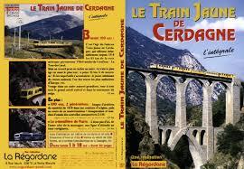 Le Train jaune de Cerdagne-L'inté