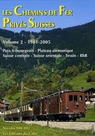 Les Chemins de Fer privés Suisses vol2