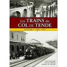 Les Trains du col de Tende Volume 1