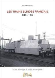 Les trains blindés Français