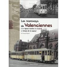 Les tramways de Valenciennes et les lignes rurales des CEN