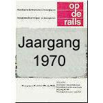 Op de Rails jaargang 1970