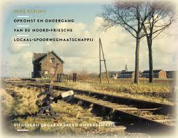 Opkomst en ondergang van de Friesche locaal spoorwegmij