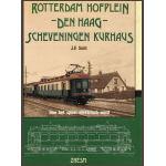 Rotterdam Hofplein - Den Haag - Scheveningen Kurhaus