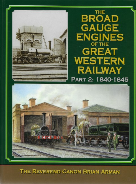 The Broad Gauge Engines of the GWR Part 2