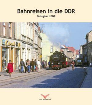 Bahnreisen in die DDR