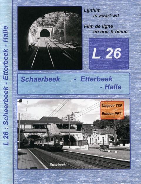 Lijnstudiefilm L26 Schaarbeek – Etterbeek – Halle