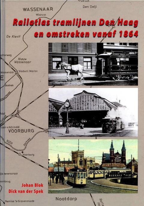 NVBS reeks 44 Railatlas tramlijnen in Den Haag en omstreken vanaf 1864