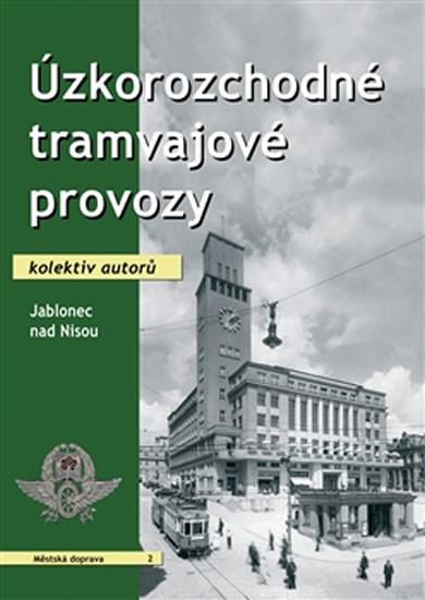 Uzkorozchodné tramvajové provozy