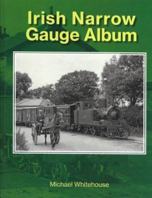 Irish Narrow Gauge Album