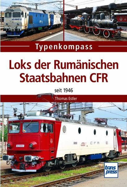 Loks der Rumänischen Staatsbahnen CFR - seit 1946