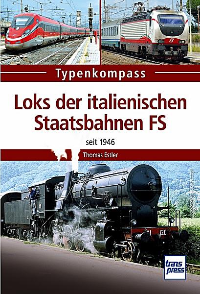 Loks der italienischen Staatsbahnen FS - Seit 1946