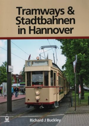 Tramways & Stadtbahnen in Hannover