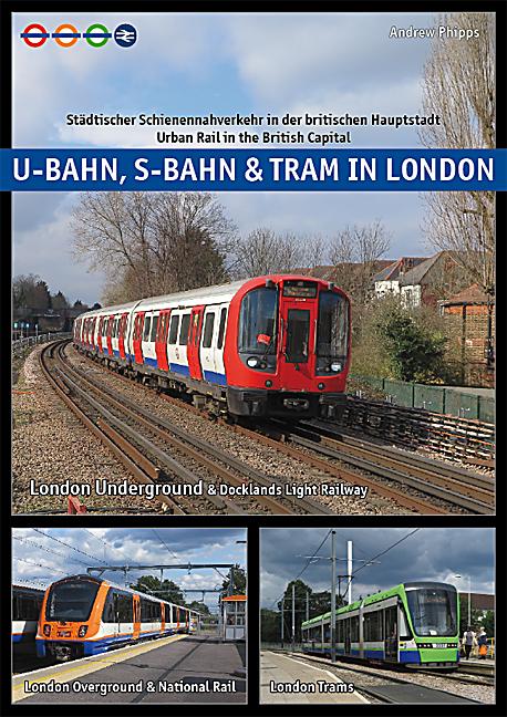 U Bahn, S-Bahn & Tram in London