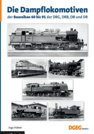 Dampflokomotiven der Baureihe 60 - 91 der DRG, DRB, DB und DR