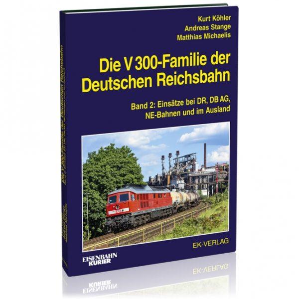 Die V300-Familie der DR (Band 2) Einsatz Inland und Ausland