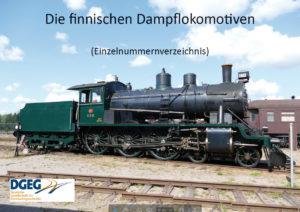 Finnischen Dampflokomotiven - Einzelnummerverzeichnis 2.Aufl2021