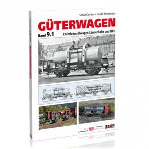 Güterwagen Band 9.1 – Chemiekesselwagen Länderbahn und DRG
