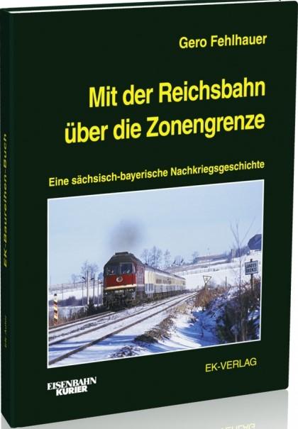 Sonderpreis - Mit der Reichsbahn über die Zonengrenze
