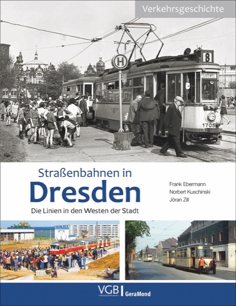 Strassenbahnen in Dresden - Die Linien in den westen der Stadt
