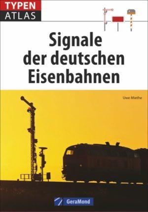 Typenatlas - signale der deutschen Eisenbahnen