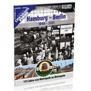 EK-Themen 62 - Hamburg - Berlin (1846-2021)