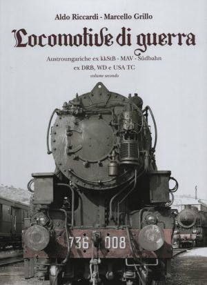 Locomotive di Guerra Vol. 2